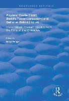 Pilgrims' Castle ('Atlit), David's Tower (Jerusalem) and Qal'at ar-Rabad ('Ajlun): Three Middle Eastern Castles from the Time of the Crusades - Routledge Revivals (Paperback)