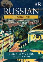 Russian Through Art: For Intermediate to Advanced Students (Paperback)