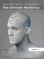 Adobe Photoshop CS5 for Photographers: The Ultimate Workshop (Hardback)
