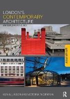 London's Contemporary Architecture: An Explorer's Guide (Hardback)