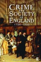 Crime and Society in England: 1750 - 1900 (Hardback)