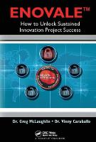 ENOVALE: How to Unlock Sustained Innovation Project Success (Hardback)