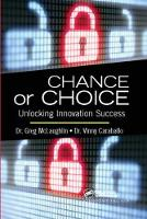 Chance or Choice: Unlocking Innovation Success (Hardback)