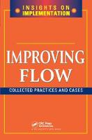 Improving Flow: Collected Practices and Cases (Hardback)
