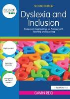 Dyslexia and Inclusion: Classroom approaches for assessment, teaching and learning - nasen spotlight (Hardback)
