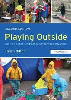 Playing Outside: Activities, ideas and inspiration for the early years (Hardback)