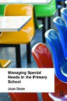 Managing Special Needs in the Primary School (Hardback)