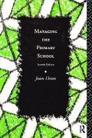 Managing the Primary School (Hardback)
