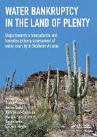 Water Bankruptcy in the Land of Plenty (Hardback)