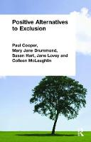 Positive Alternatives to Exclusion (Hardback)