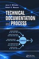 Technical Documentation and Process (Hardback)