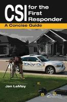 CSI for the First Responder: A Concise Guide (Hardback)