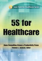5S for Healthcare (Hardback)