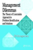 Management Dilemmas: The Theory of Constraints Approach to Problem Identification and Solutions (Hardback)