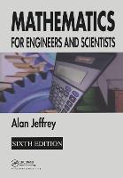 Mathematics for Engineers and Scientists (Hardback)