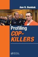 Profiling Cop-Killers (Hardback)