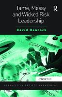 Tame, Messy and Wicked Risk Leadership (Hardback)