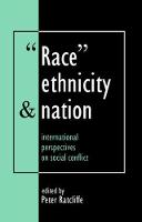 Race, Ethnicity And Nation: International Perspectives On Social Conflict (Hardback)