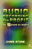 Audio Recording for Profit: The Sound of Money (Hardback)
