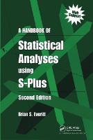 A Handbook of Statistical Analyses Using S-PLUS (Hardback)
