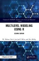 Multilevel Modeling Using R - Chapman & Hall/CRC Statistics in the Social and Behavioral Sciences (Hardback)
