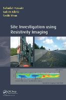 Site Investigation using Resistivity Imaging (Hardback)