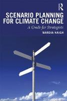 Scenario Planning for Climate Change: A Guide for Strategists (Paperback)