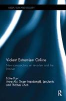 Violent Extremism Online: New Perspectives on Terrorism and the Internet - Media, War and Security (Paperback)