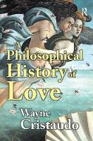 A Philosophical History of Love (Paperback)
