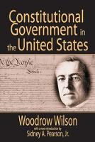 Constitutional Government in the United States (Hardback)