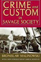 Crime and Custom in Savage Society (Hardback)