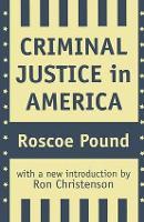 Criminal Justice in America (Hardback)