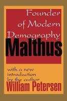 Malthus: Founder of Modern Demography (Hardback)