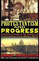 Protestantism and Progress: A Historical Study of the Relation of Protestantism to the Modern World (Hardback)