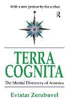 Terra Cognita: The Mental Discovery of America (Hardback)