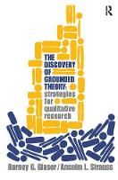 Discovery of Grounded Theory: Strategies for Qualitative Research (Hardback)