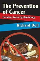 The Prevention of Cancer: Pointers from Epidemiology (Hardback)