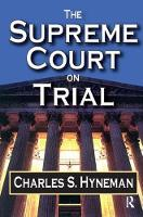 The Supreme Court on Trial (Hardback)