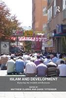 Islam and Development: Exploring the Invisible Aid Economy (Paperback)