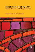 Searching for the Holy Spirit: Feminist Theology and Traditional Doctrine - Gender, Theology and Spirituality (Paperback)
