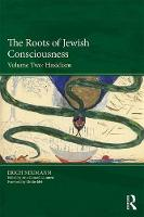 The Roots of Jewish Consciousness, Volume Two: Hasidism (Paperback)