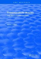 Revival: Craniomandibular Muscles (1991): Their Role in Function and Form - CRC Press Revivals (Paperback)
