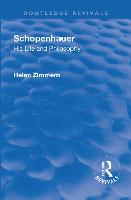 Revival: Schopenhauer: His Life and Philosophy (1932) - Routledge Revivals (Paperback)