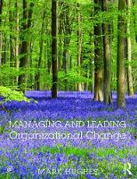 Managing and Leading Organizational Change (Paperback)