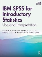 IBM SPSS for Introductory Statistics: Use and Interpretation, Sixth Edition (Paperback)