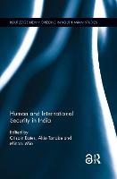 Human and International Security in India - Routledge New Horizons in South Asian Studies (Paperback)