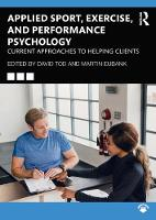 Applied Sport, Exercise, and Performance Psychology: Current Approaches to Helping Clients (Paperback)