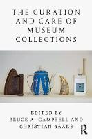 The Curation and Care of Museum Collections