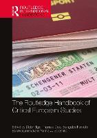 The Routledge Handbook of Critical European Studies - Routledge International Handbooks (Hardback)