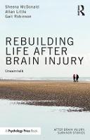 Rebuilding Life after Brain Injury: Dreamtalk - After Brain Injury: Survivor Stories (Paperback)
